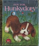 Fun For Hunkydory Little Golden Book cover